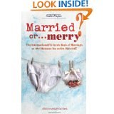 Married or ...merry by Kate Papas